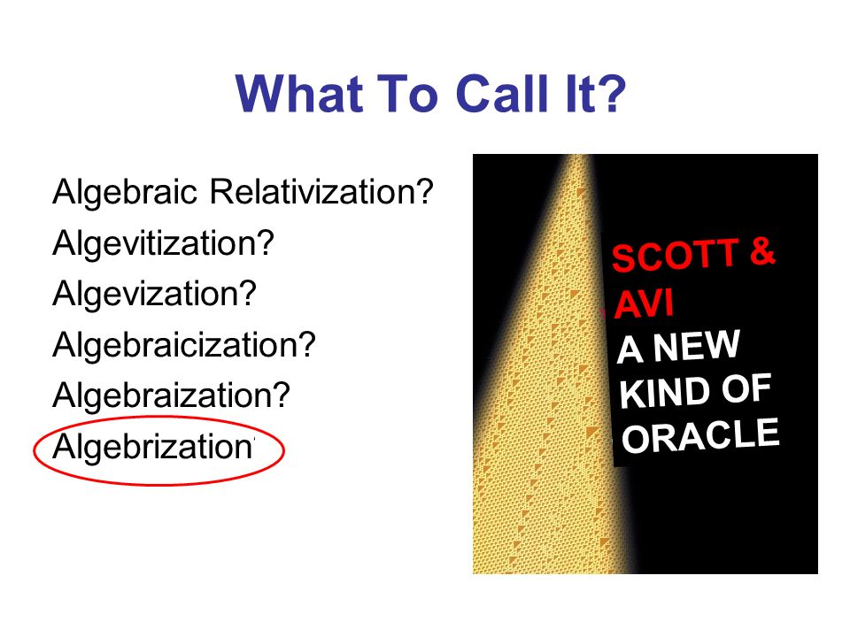 What To Call It SCOTT & AVI A NEW KIND OF ORACLE