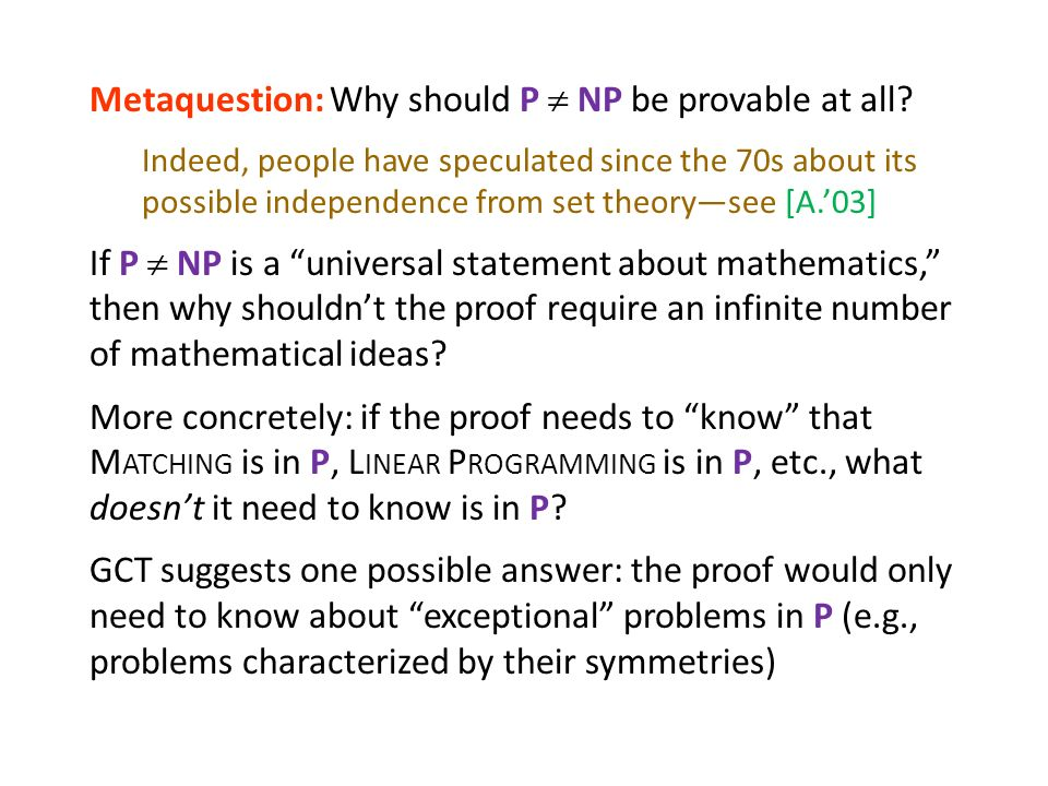 Metaquestion: Why should P  NP be provable at all