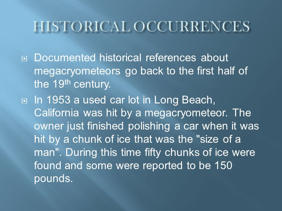 HISTORICAL OCCURRENCES