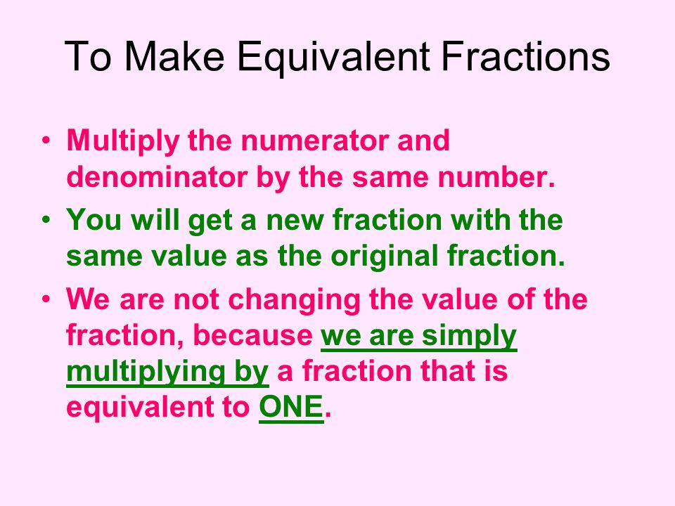 To Make Equivalent Fractions