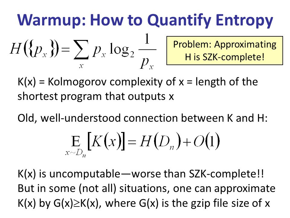 Warmup: How to Quantify Entropy