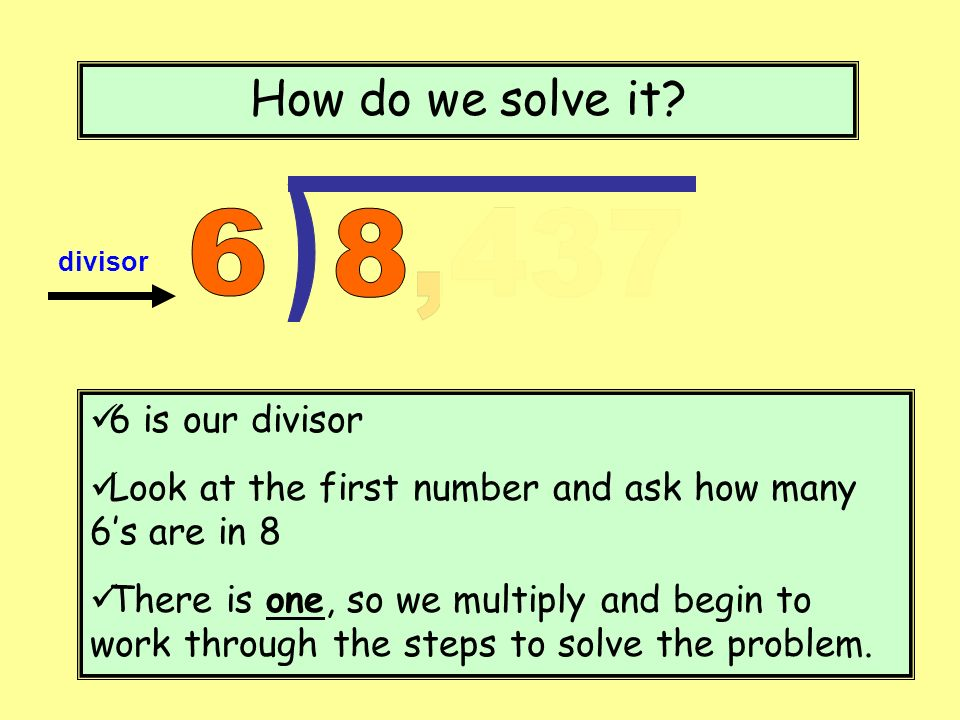 ) How do we solve it 6 8,437 6 is our divisor