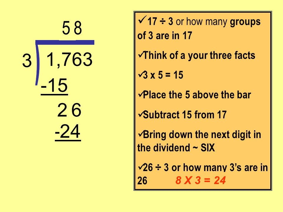 5 8 1,763 3 -15 2 6 -24 ) 17 ÷ 3 or how many groups of 3 are in 17