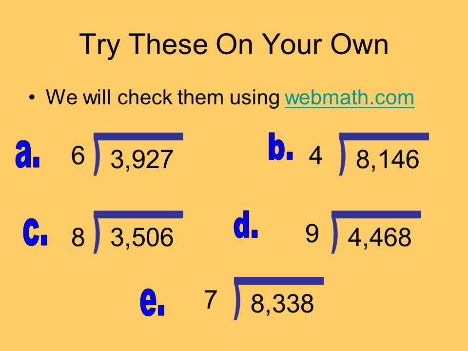 Try These On Your Own ) ) ) ) ) 6 4 3,927 8,146 9 8 3,506 4,468 7