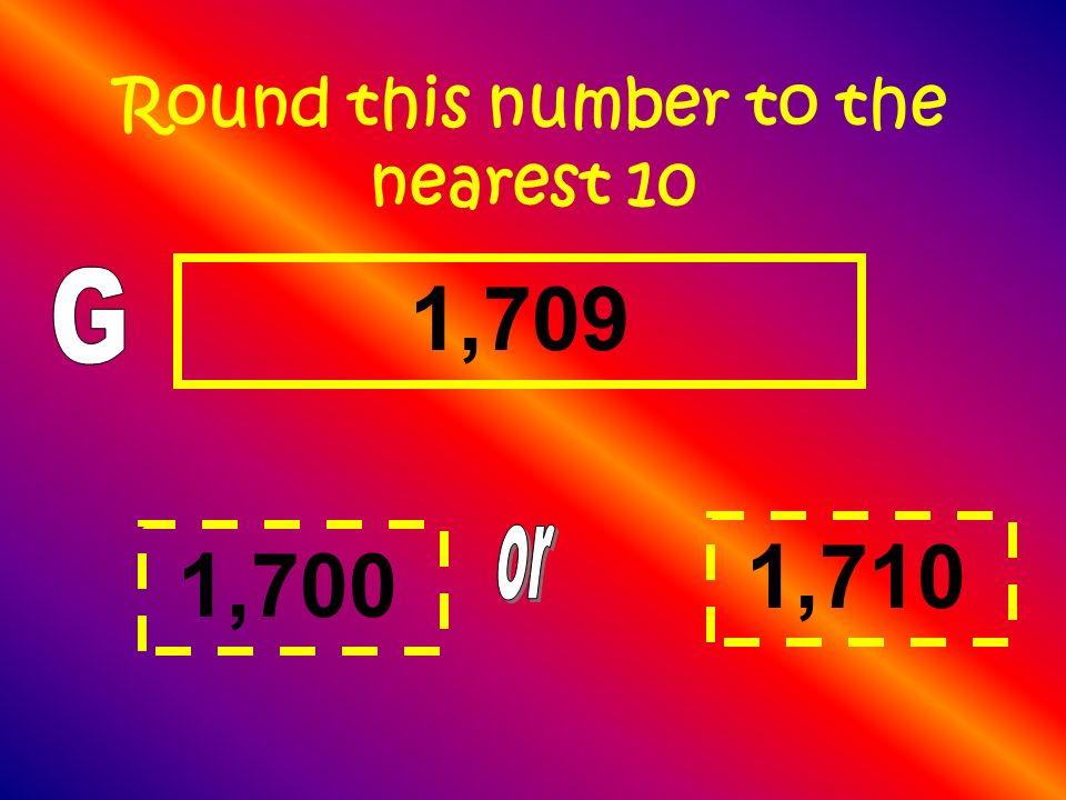 Round this number to the nearest 10
