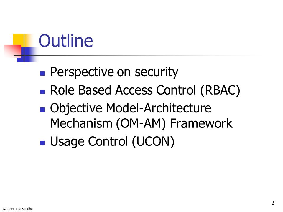 Outline Perspective on security Role Based Access Control (RBAC)