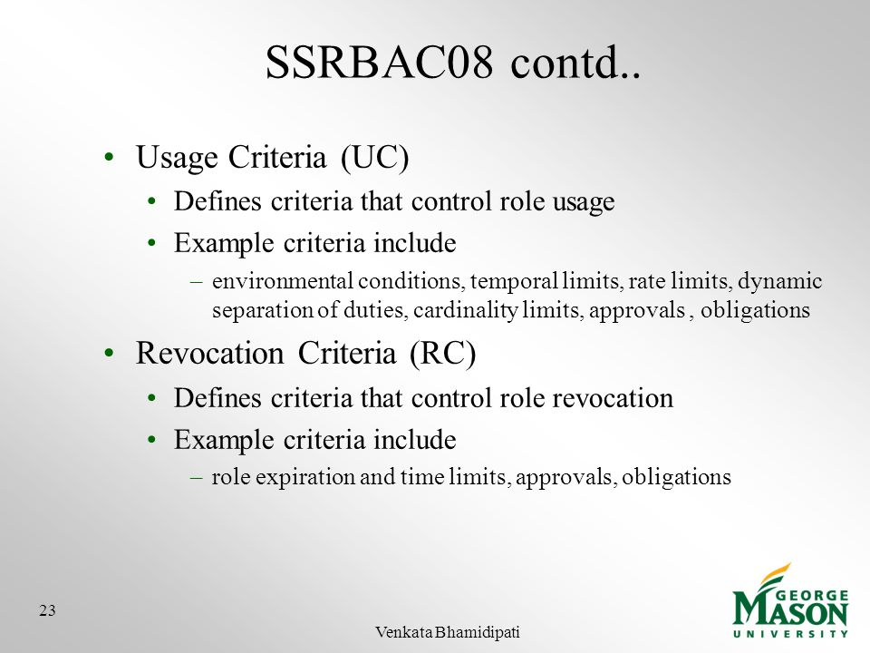 SSRBAC08 contd.. Usage Criteria (UC) Revocation Criteria (RC)