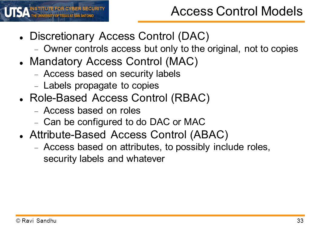 Access Control Models Discretionary Access Control (DAC)