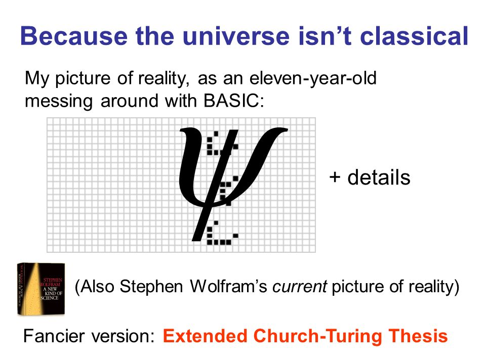 Because the universe isn't classical