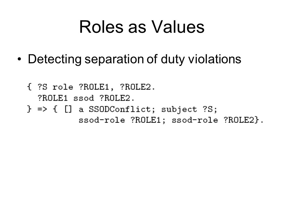 Roles as Values Detecting separation of duty violations