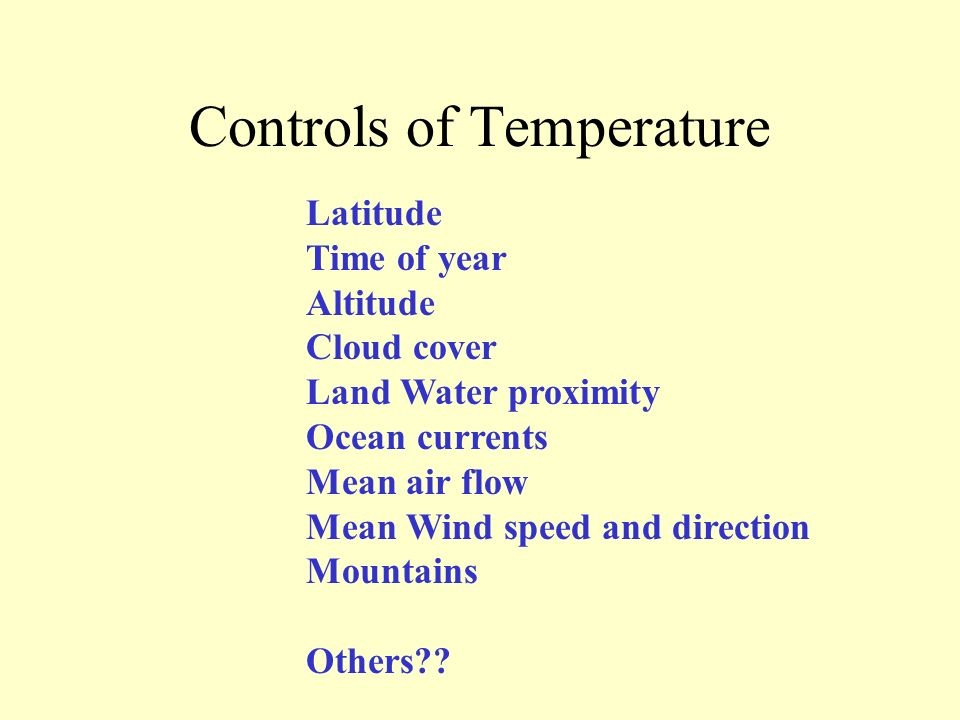 Controls of Temperature
