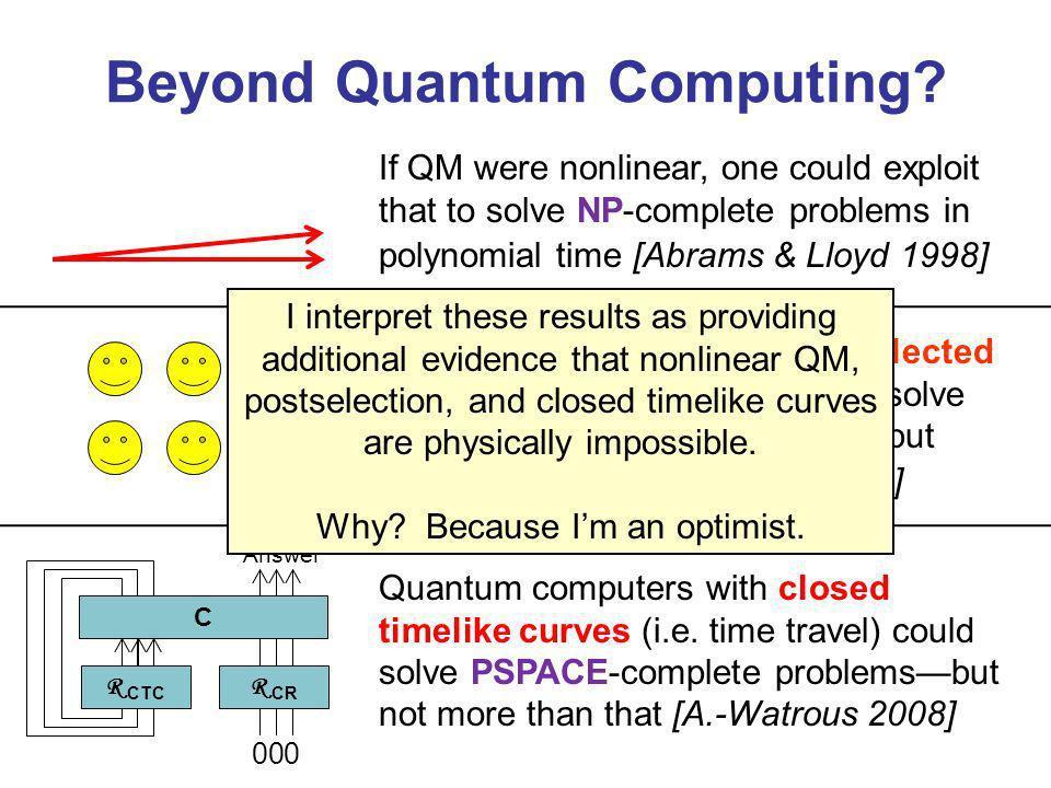 Beyond Quantum Computing