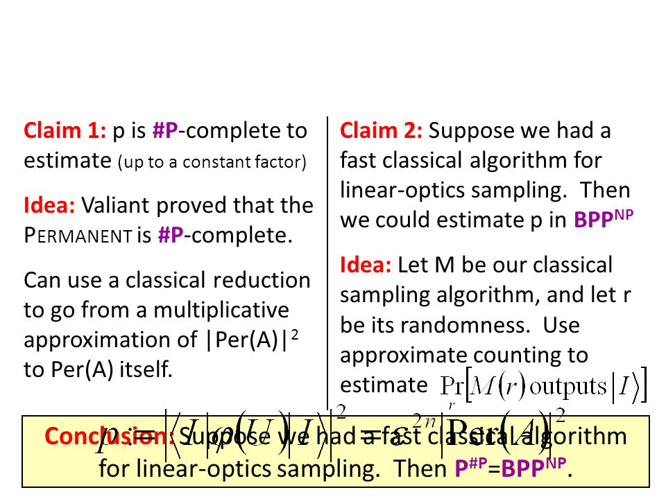 Claim 1: p is #P-complete to estimate (up to a constant factor)