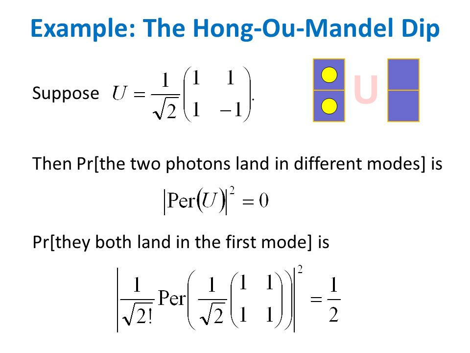 Example: The Hong-Ou-Mandel Dip