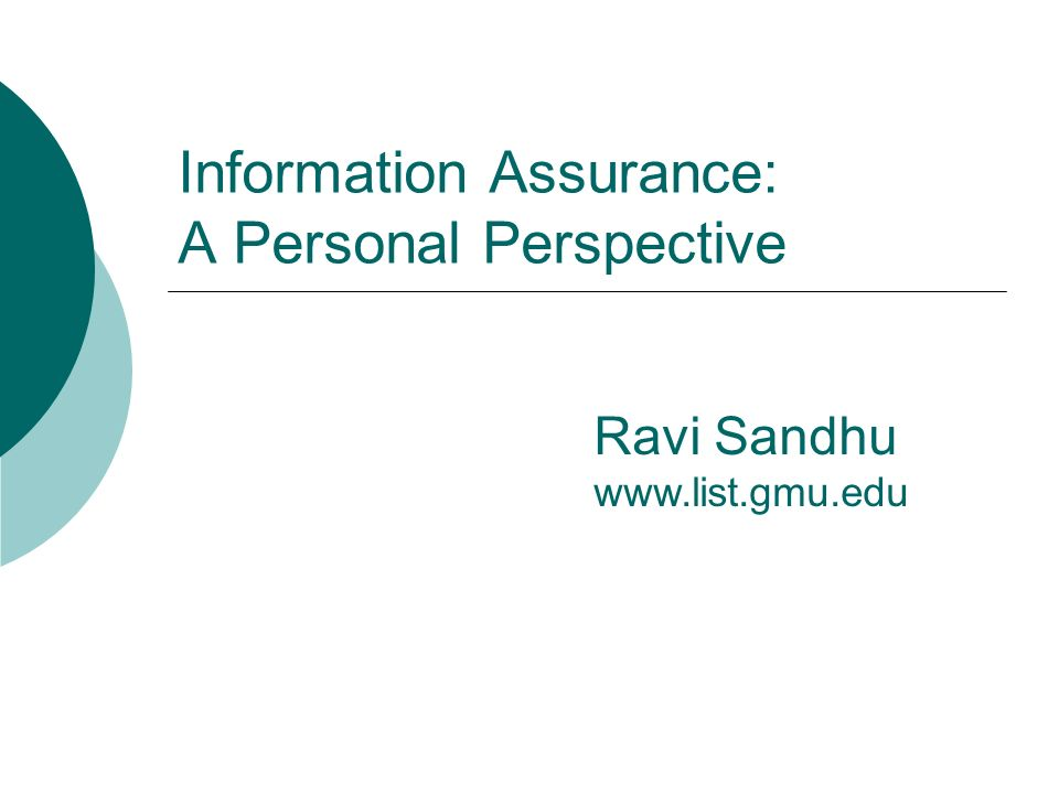 Information Assurance: A Personal Perspective