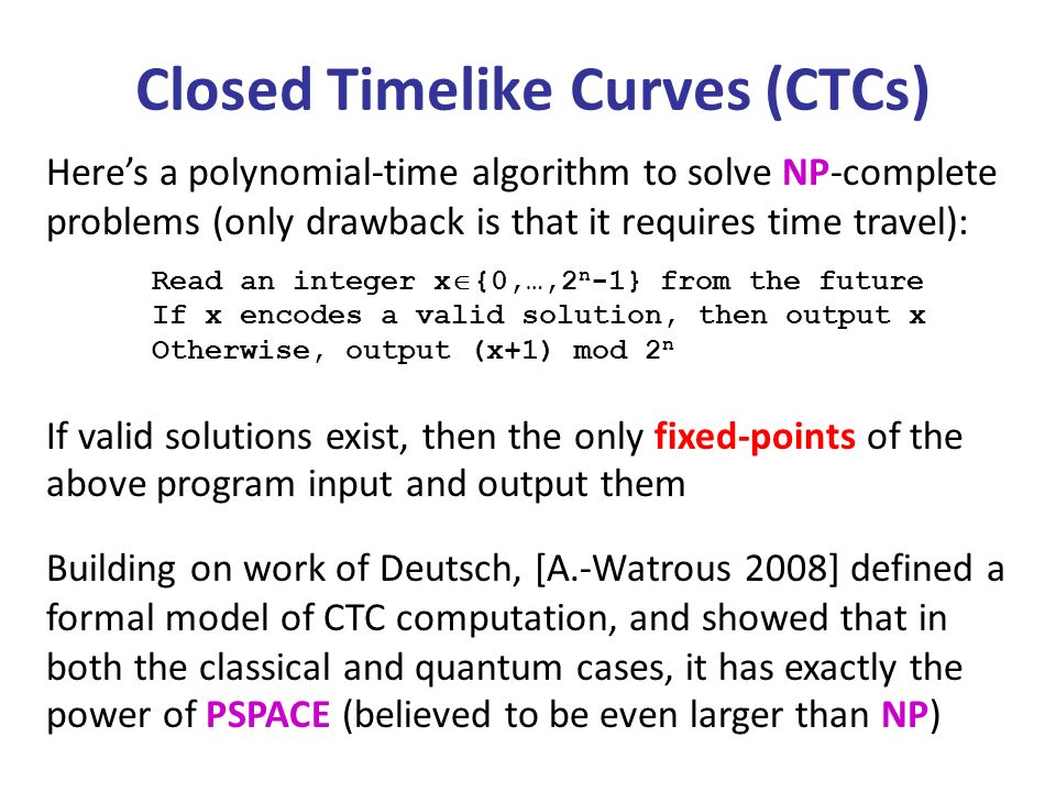 Closed Timelike Curves (CTCs)