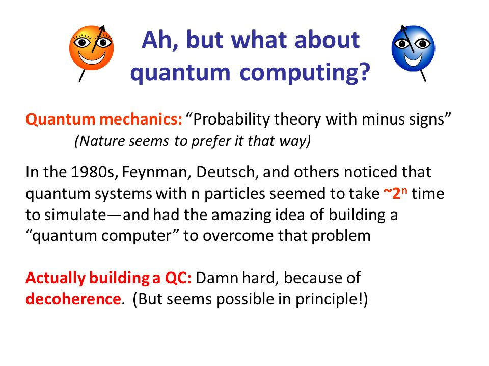 Ah, but what about quantum computing