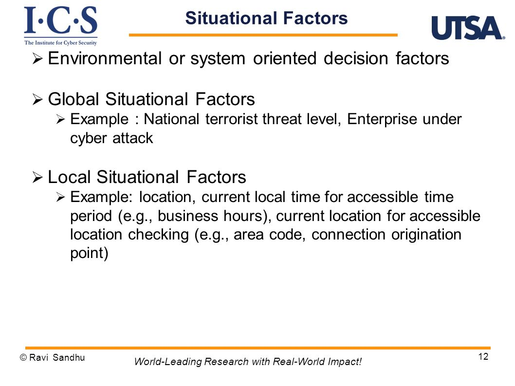 Environmental or system oriented decision factors