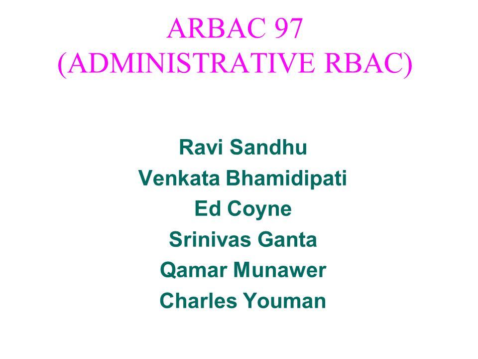 ARBAC 97 (ADMINISTRATIVE RBAC)