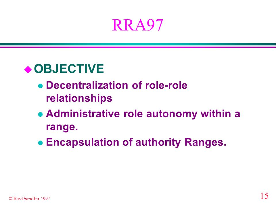 RRA97 OBJECTIVE Decentralization of role-role relationships