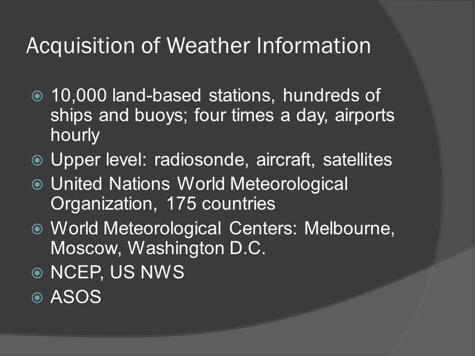 Acquisition of Weather Information