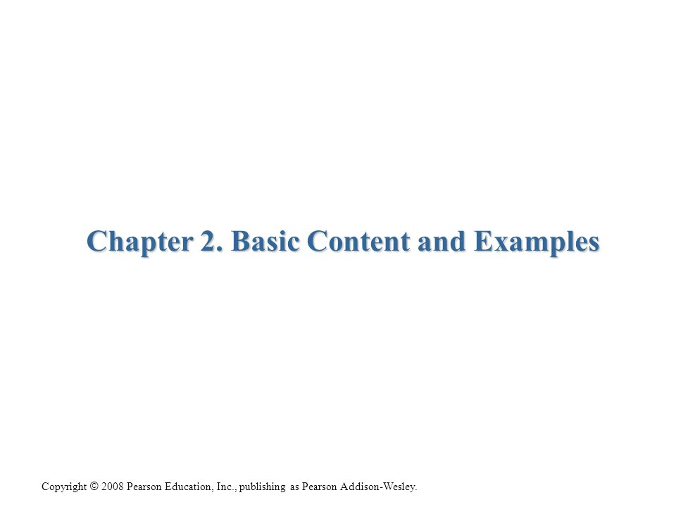 Chapter 2. Basic Content and Examples