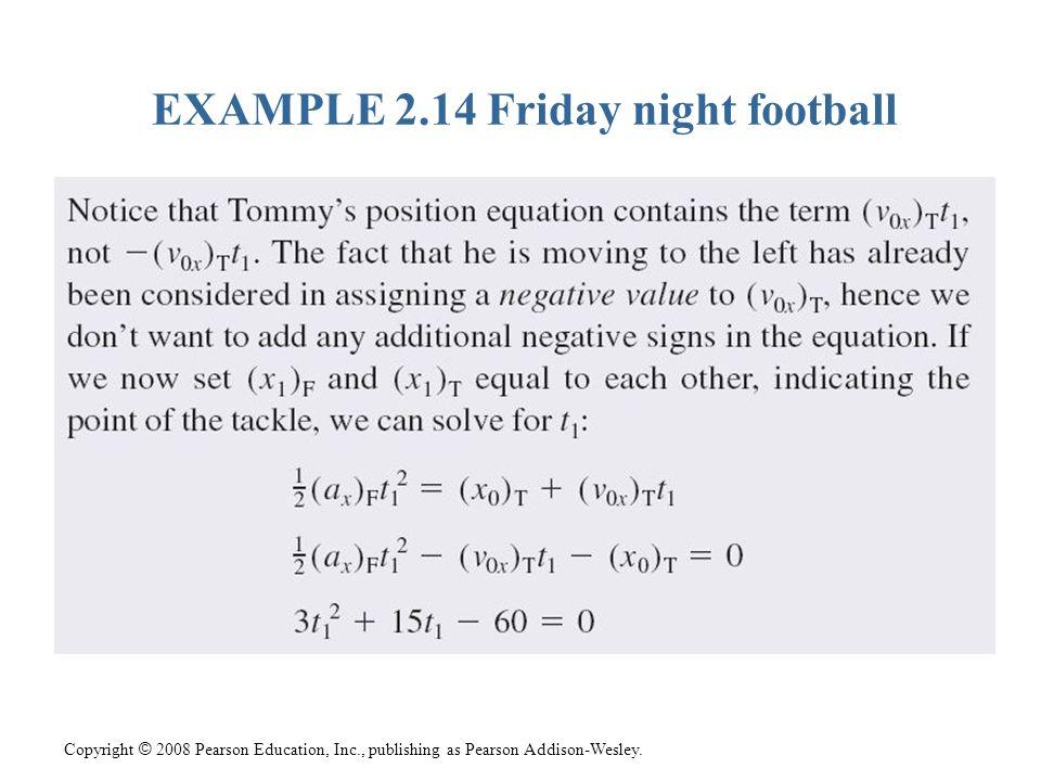 EXAMPLE 2.14 Friday night football