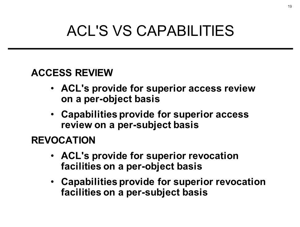 ACL S VS CAPABILITIES ACCESS REVIEW