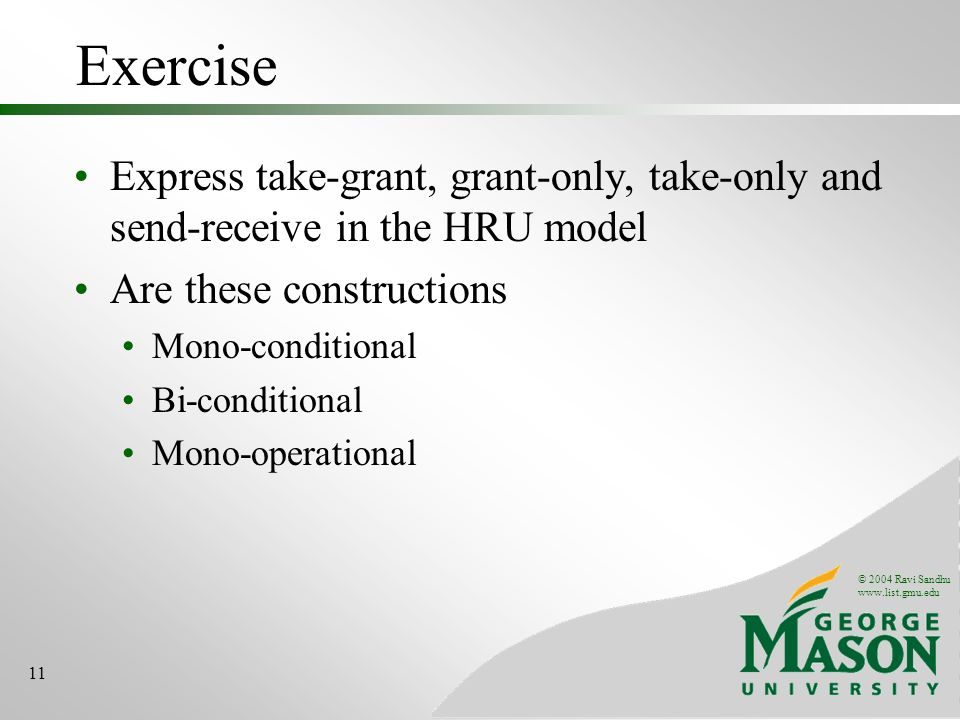 Exercise Express take-grant, grant-only, take-only and send-receive in the HRU model. Are these constructions.