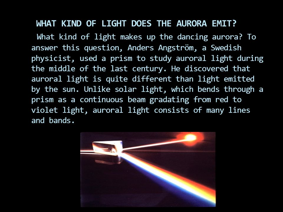 WHAT KIND OF LIGHT DOES THE AURORA EMIT