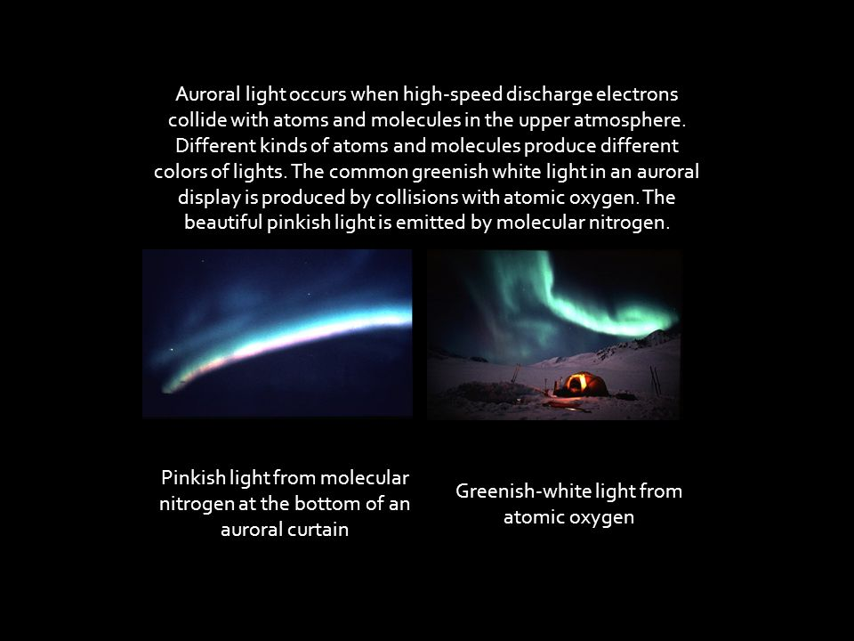 Greenish-white light from atomic oxygen