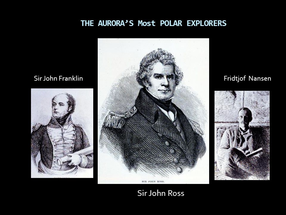 THE AURORA'S Most POLAR EXPLORERS