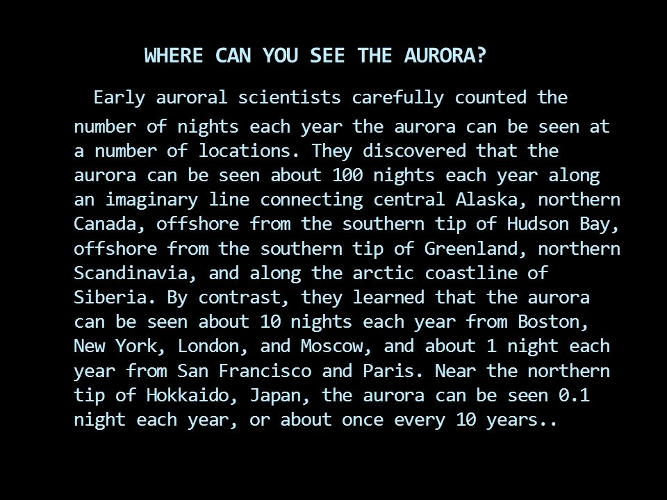 WHERE CAN YOU SEE THE AURORA