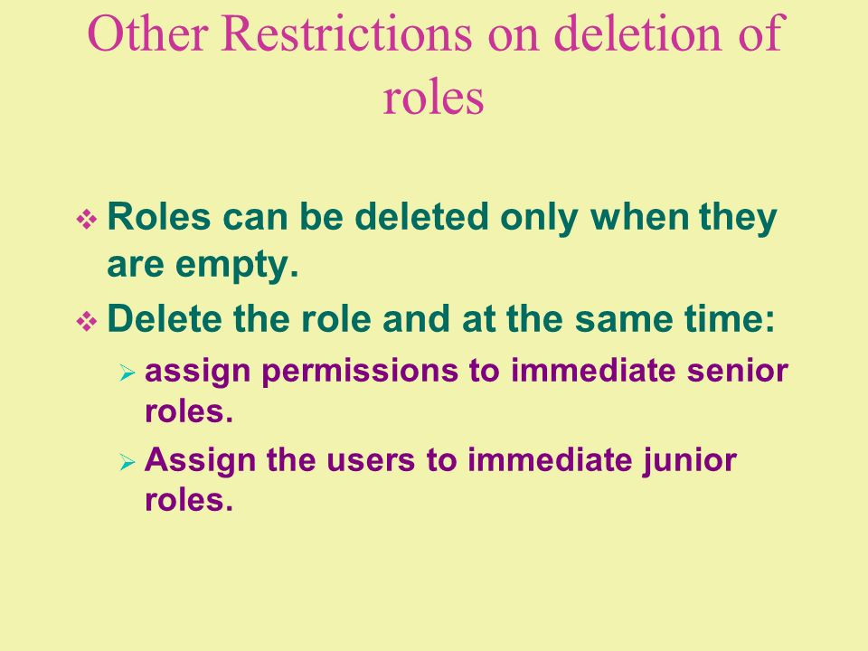 Other Restrictions on deletion of roles