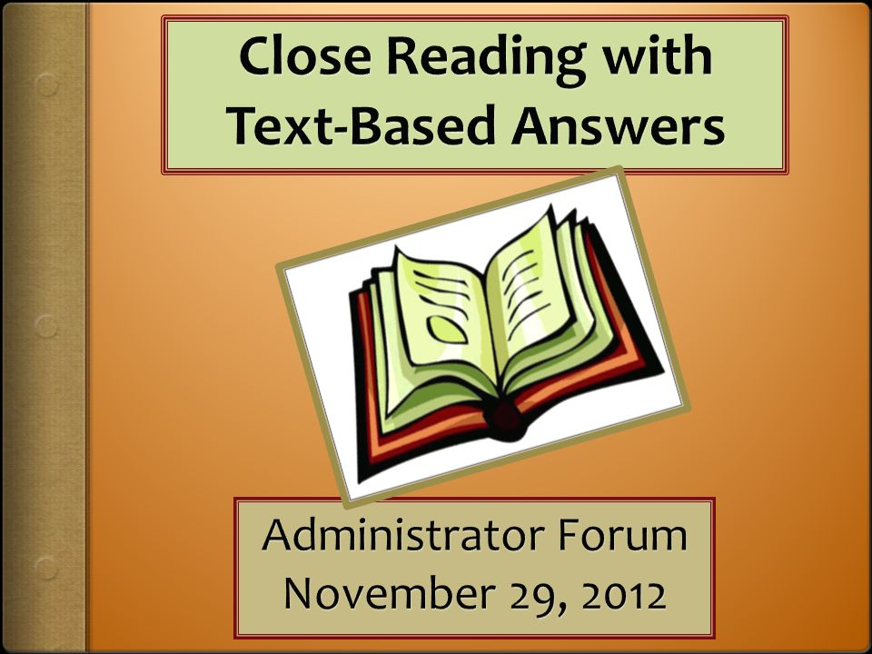 Close Reading with Text-Based Answers