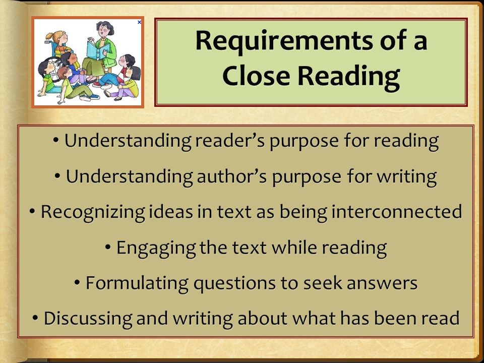 Requirements of a Close Reading