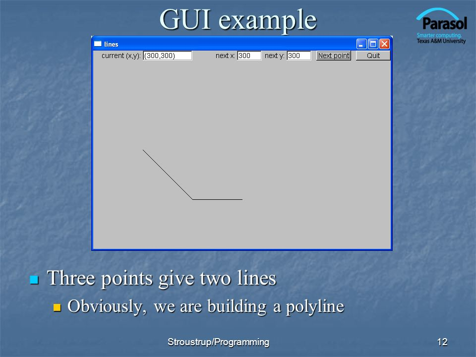 GUI example Three points give two lines
