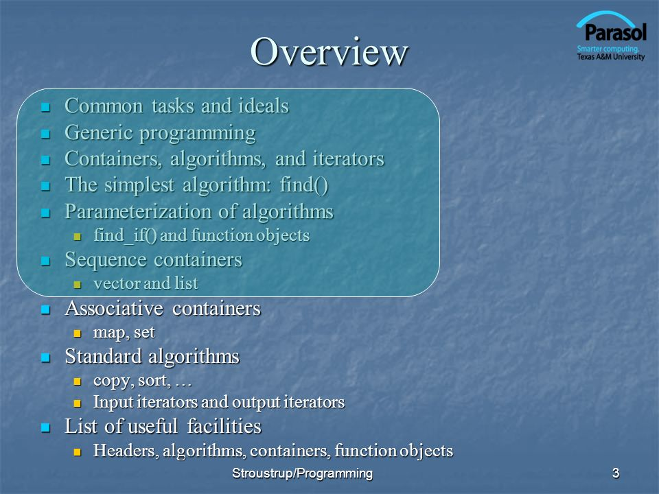 Overview Common tasks and ideals Generic programming