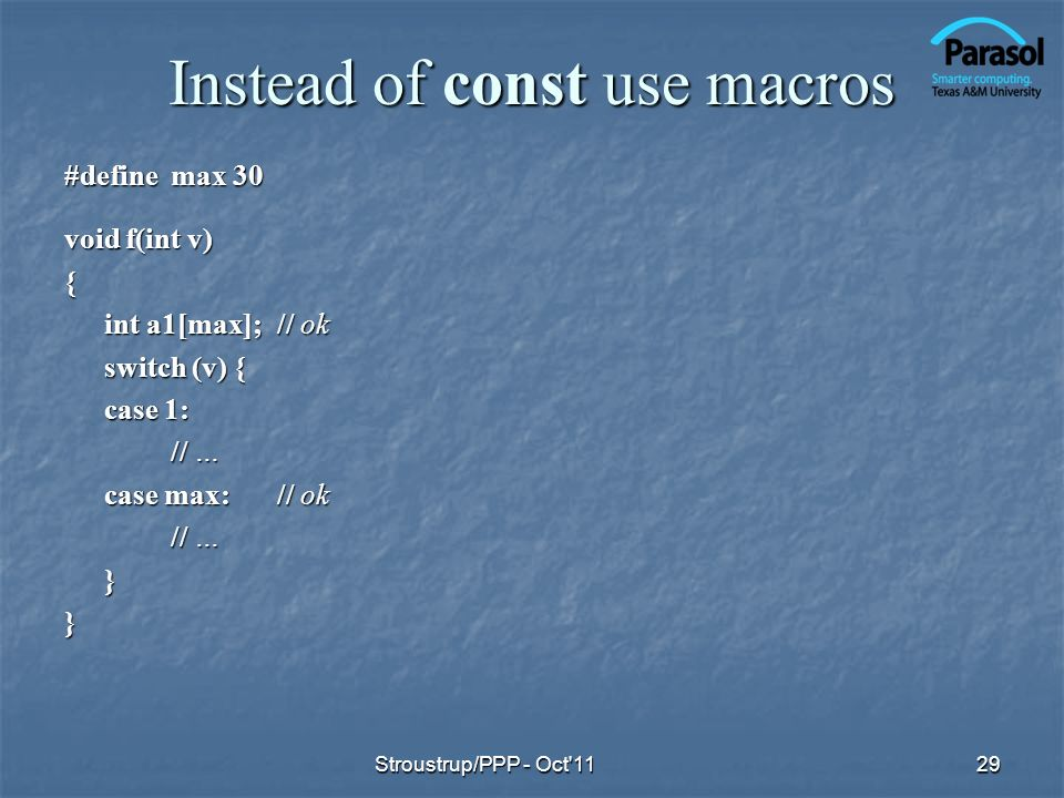 Instead of const use macros