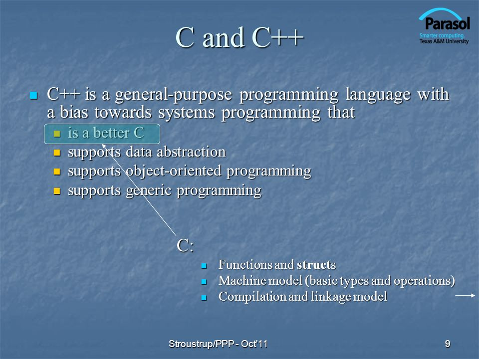 C and C++ C++ is a general-purpose programming language with a bias towards systems programming that.