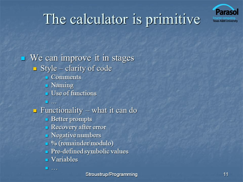 The calculator is primitive