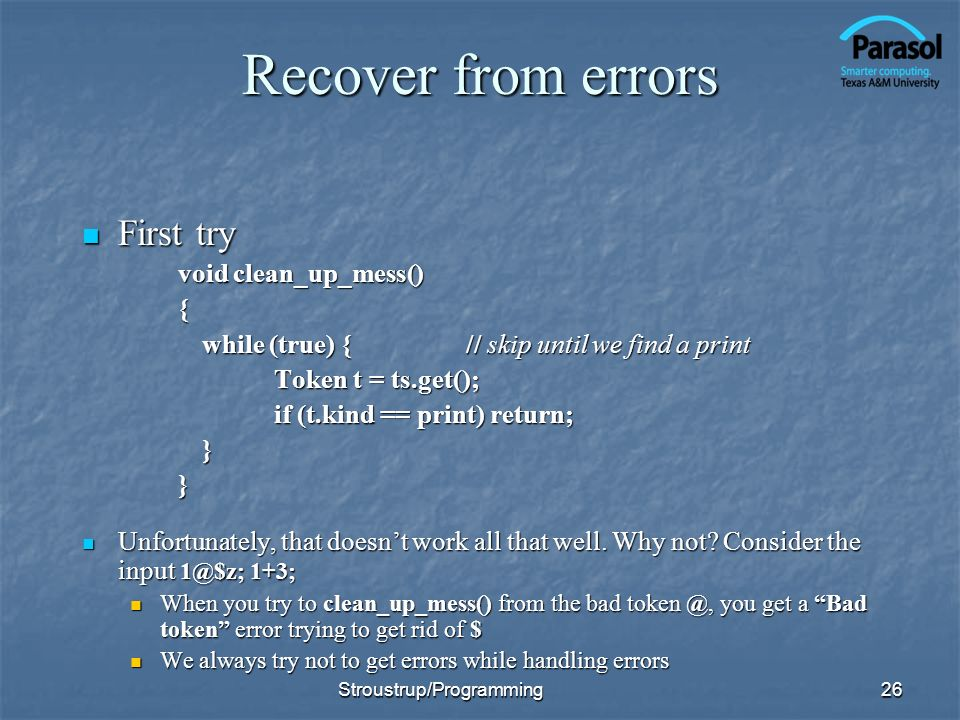 Recover from errors First try void clean_up_mess() {