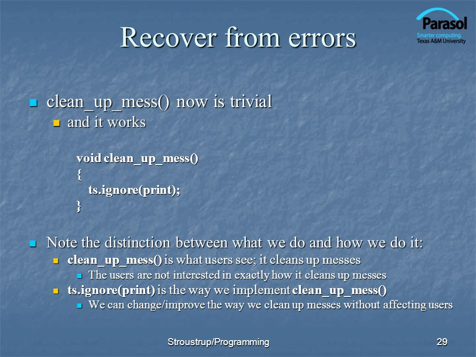 Recover from errors clean_up_mess() now is trivial and it works