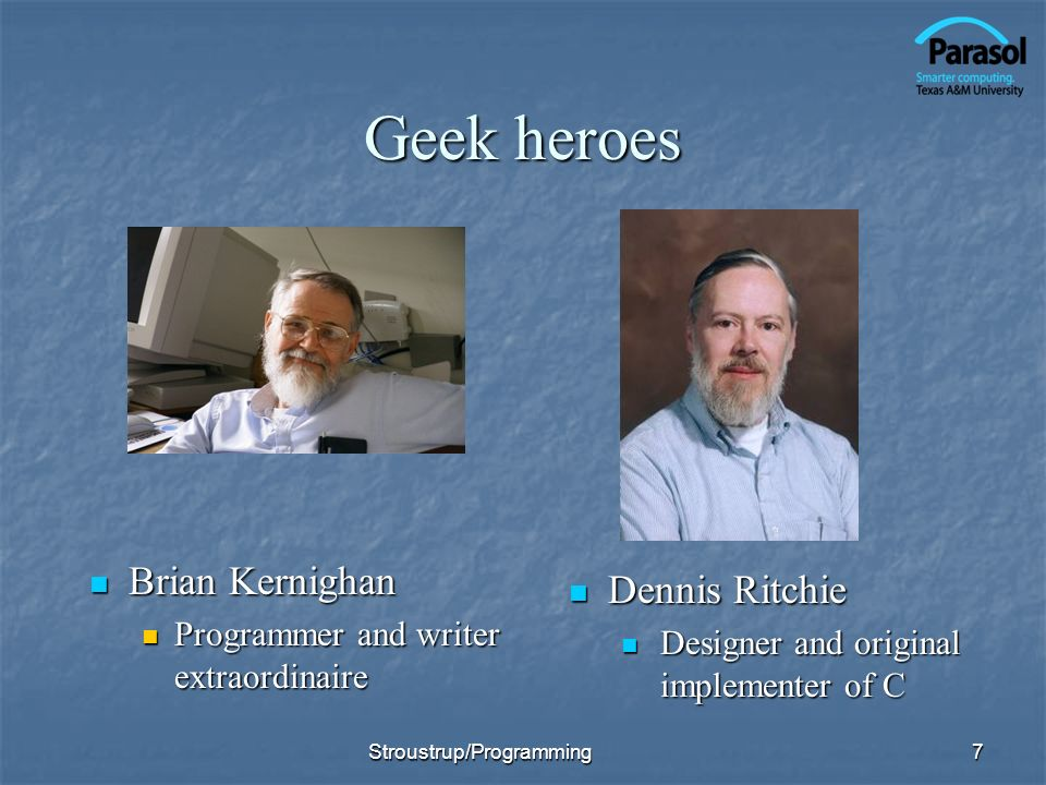 Geek heroes Brian Kernighan Dennis Ritchie
