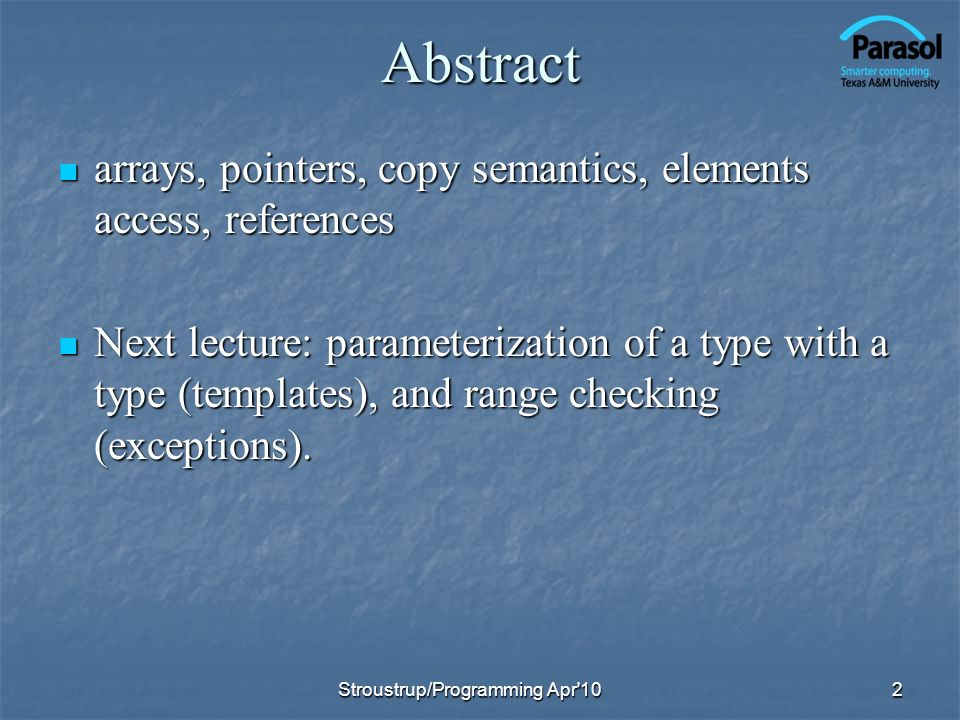 Abstract arrays, pointers, copy semantics, elements access, references