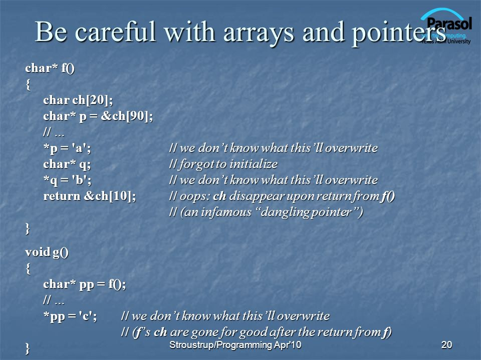 Be careful with arrays and pointers