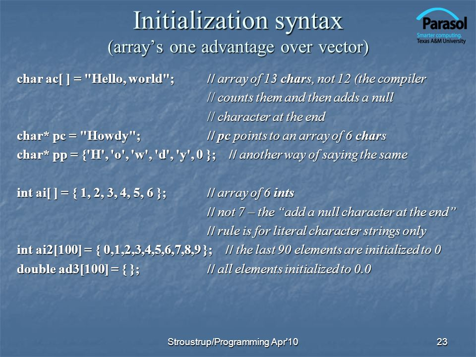 Initialization syntax (array's one advantage over vector)