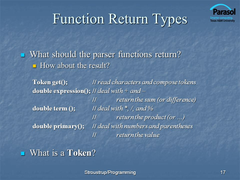 Function Return Types What should the parser functions return