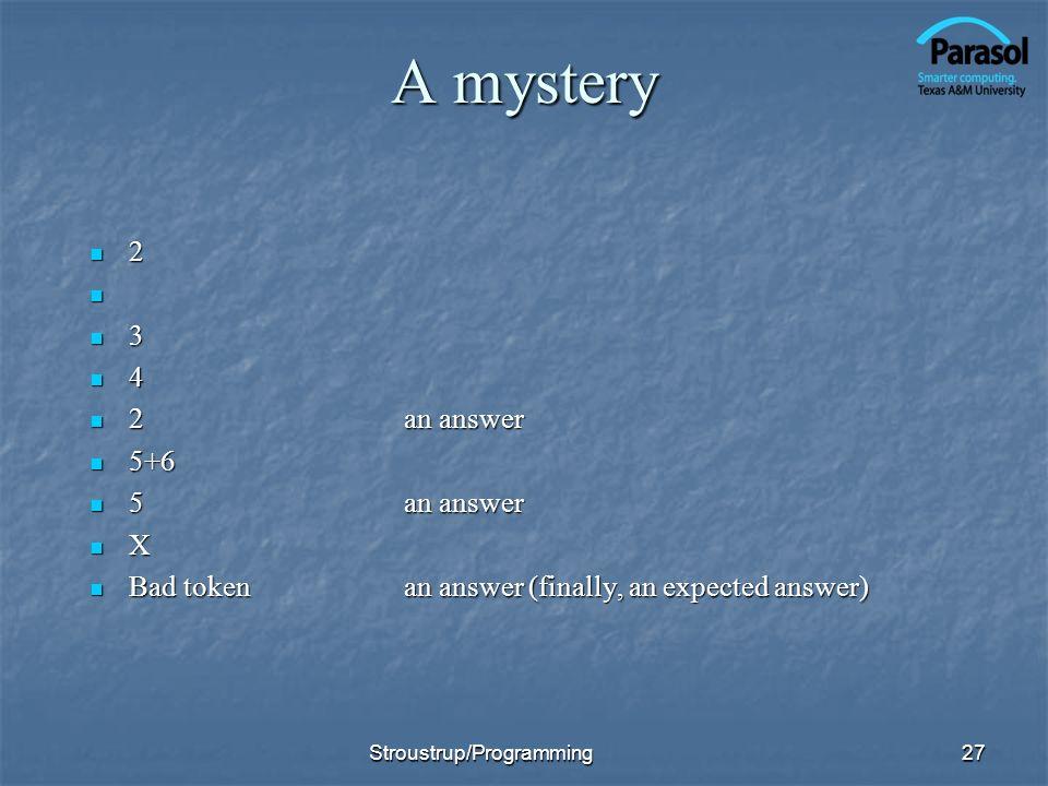A mystery 2 3 4 2 an answer 5+6 5 an answer X