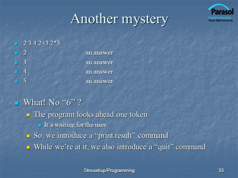 Another mystery What! No 6 The program looks ahead one token